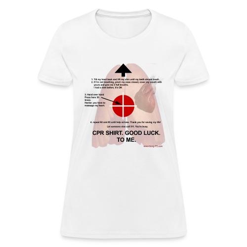 CPR Shirt - Women's T-Shirt