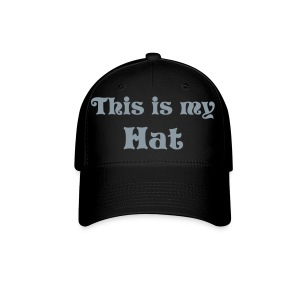This is my Hat Hat- Silver - Baseball Cap