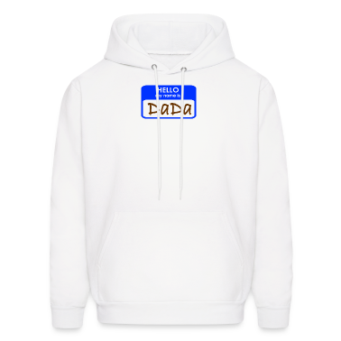 White HELLO My Name Is DaDa Hoodies