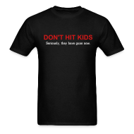 T-Shirts ~ Men's T-Shirt ~ Don't Hit Kids Men's Standard Tee