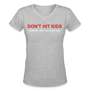 Don't Hit Kids Women's V-neck Tee - Women's V-Neck T-Shirt