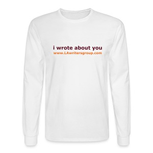 i wrote about you mens t-shirt - Men's Long Sleeve T-Shirt