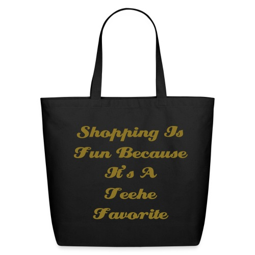 Teehe  Shopping Is Fun Tote - Eco-Friendly Cotton Tote