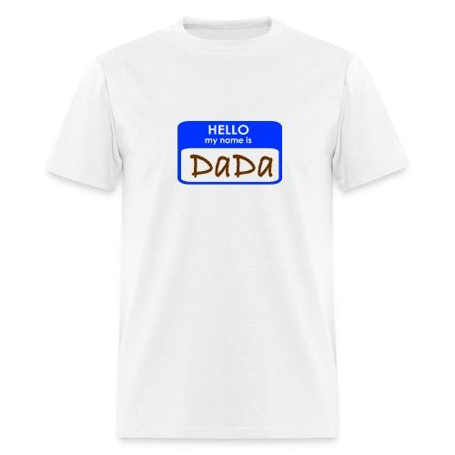 Hello I'm Dada - Men's T-Shirt