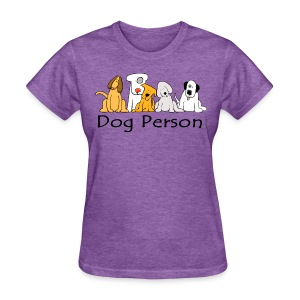 Dog Person - Women's T-Shirt