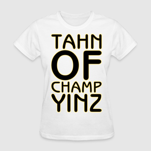 TAHN OF CHAMPYINZ - Women's T-Shirt