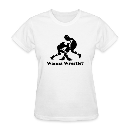 Wanna Wrestle? Wrestling Design - Women's T-Shirt