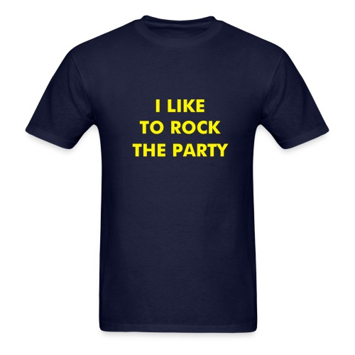 I Like To Rock The Party FUZZY FLOCK - Men's T-Shirt