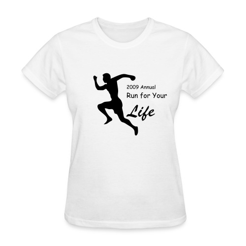Run For Your life Custom Runner Shirt - Women's T-Shirt