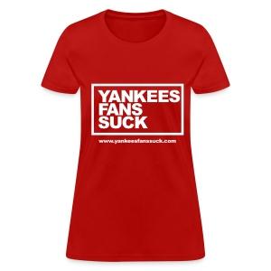 Official Yankees Fan Suck T-Shirt! - Women's T-Shirt