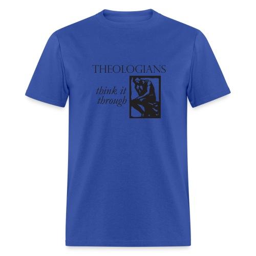 Theologians Think It Through - Men's T-Shirt