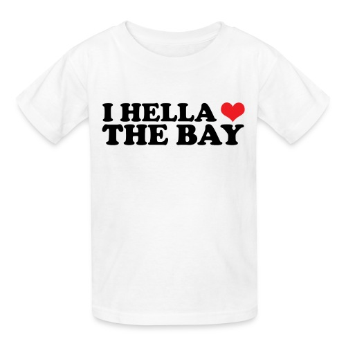 I Hella Heart the Bay Children's T-Shirt - Kids' T-Shirt