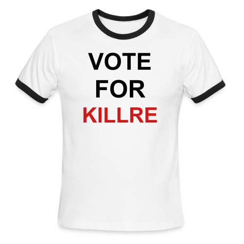 Vote for Killre - Men's Ringer T-Shirt