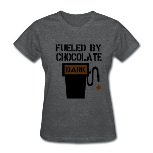 WUBT 'Fueled By Chocolate' Women's Standard Tee, Gray - Women's T-Shirt