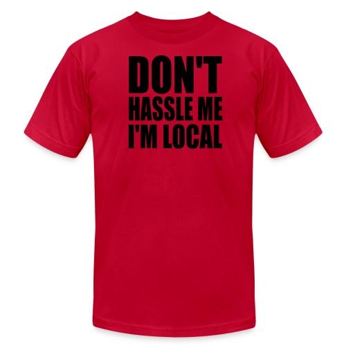 Don't Hassle Me - Men's Fine Jersey T-Shirt