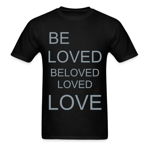 Be Loved - Men's T-Shirt