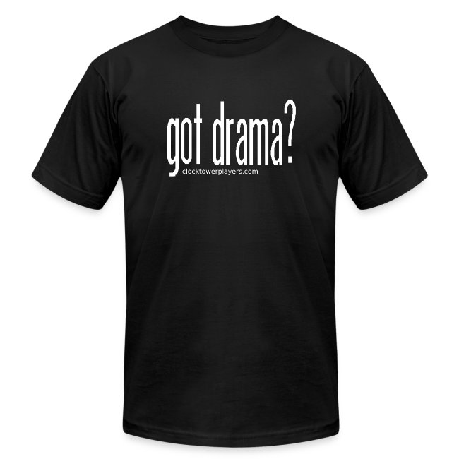 "Gents ""Got Drama?"" Trouper Tee"