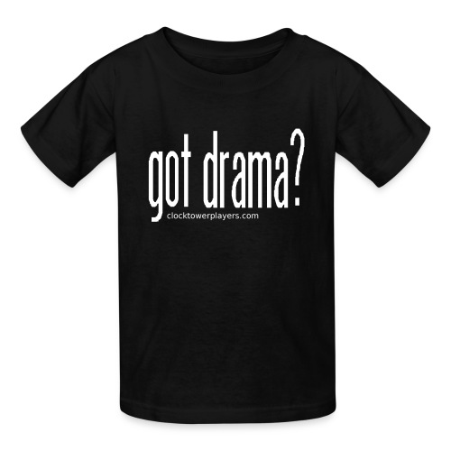 Kids Got Drama? Trouper Tee - Kids' T-Shirt
