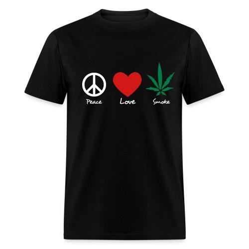 PEACE, LOVE SMOKE - Men's T-Shirt