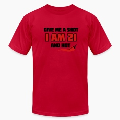 Lemon Give me a shot I am 21 and hot – 21st birthday shirt – chili style T-Shirts