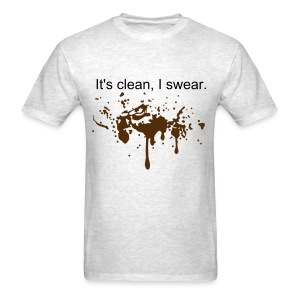It's clean, I swear (M) - Men's T-Shirt