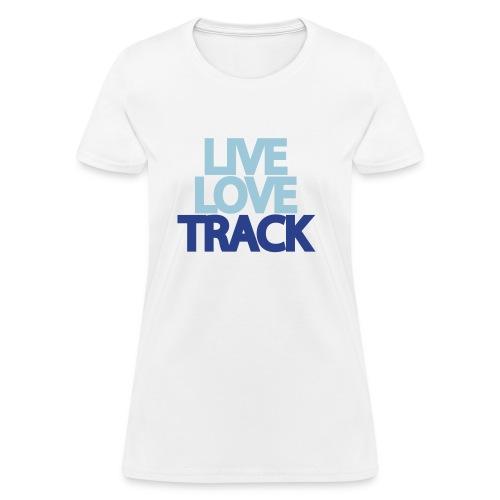 Live, Love, Track - Women's T-Shirt