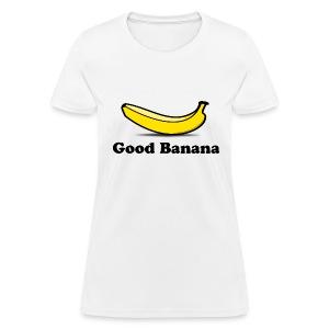 Good Banana - Women's T-Shirt