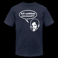 T-Shirts ~ Men's T-Shirt by American Apparel ~ All saltfish sweeeet!