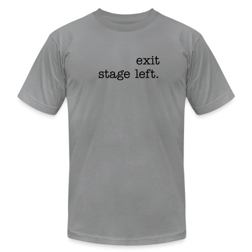 Exit Stage Left - Men's AA - Men's T-Shirt by American Apparel