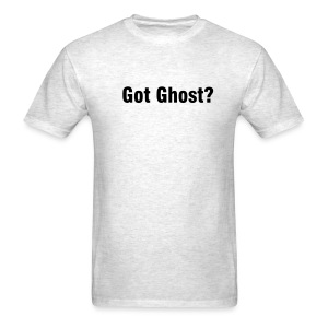 Got Ghost - Men's T-Shirt