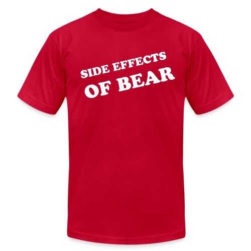 side effects of bear - Men's  Jersey T-Shirt