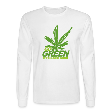 White THC Weed Go Green Long Sleeve Shirts