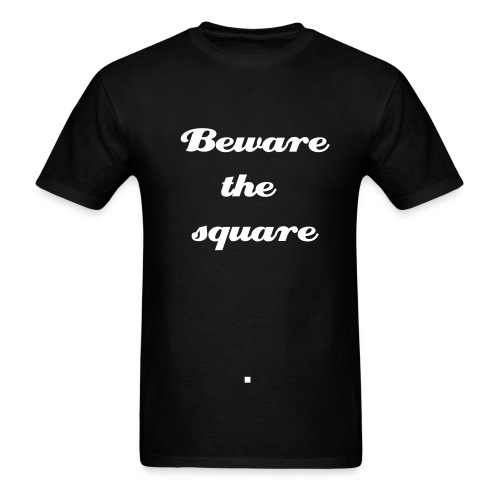 iPhone users: Beware the square - Men's T-Shirt