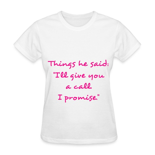 I'll give you a call. - Women's T-Shirt