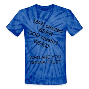 WHO ARE YOU GOING TO TRUST - Unisex Tie Dye T-Shirt