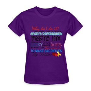 sacrifices for my soldier - Women's T-Shirt