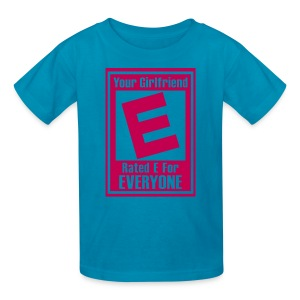 Your Girlfriend Rated E For Everyone - Kids' T-Shirt