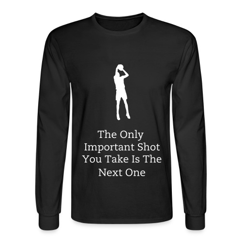 Only Important Shot - Men's Long Sleeve T-Shirt