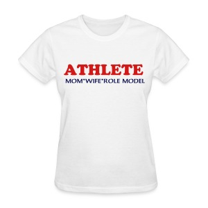 Athlete - Women's T-Shirt