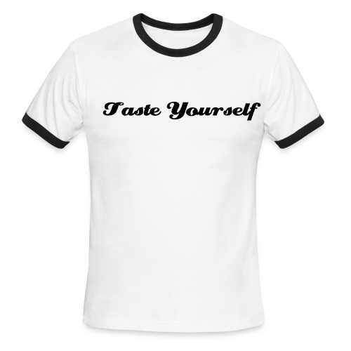 Taste Yourself - Men's Ringer T-Shirt