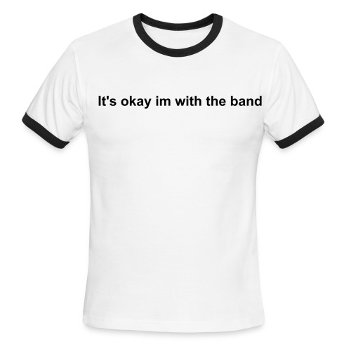 With The Band - Men's Ringer T-Shirt