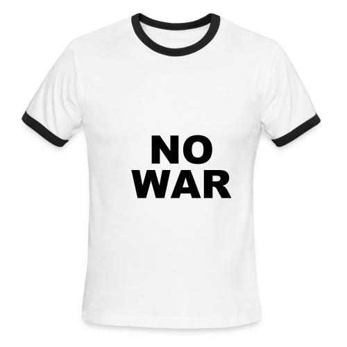 No War - Men's Ringer T-Shirt