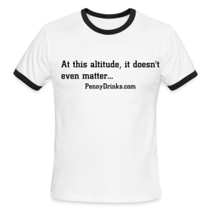at this altitude, it - Men's Ringer T-Shirt