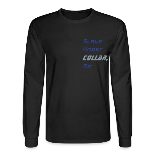 slave under COLLAR, Classic Black/blue-SILVER - Men's Long Sleeve T-Shirt