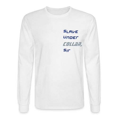 slave under COLLAR, White/blue-SILVER - Men's Long Sleeve T-Shirt