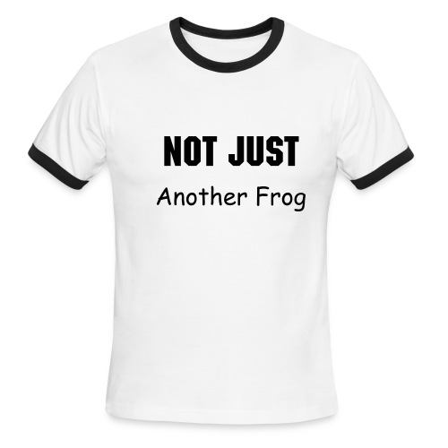 Not Just Another Frog - Men's Ringer T-Shirt