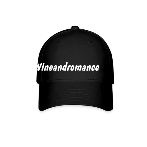 black hat with the word wineandromance - Baseball Cap