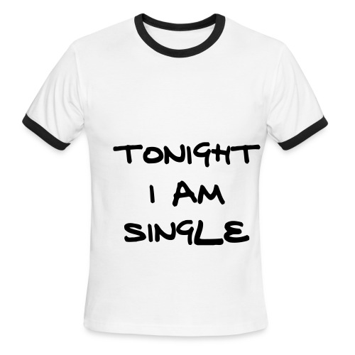 Tonight Im Single - Men's Ringer T-Shirt