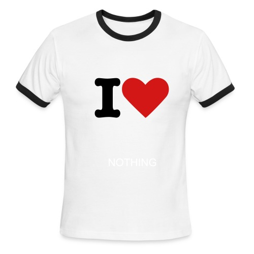 i love nothing - Men's Ringer T-Shirt