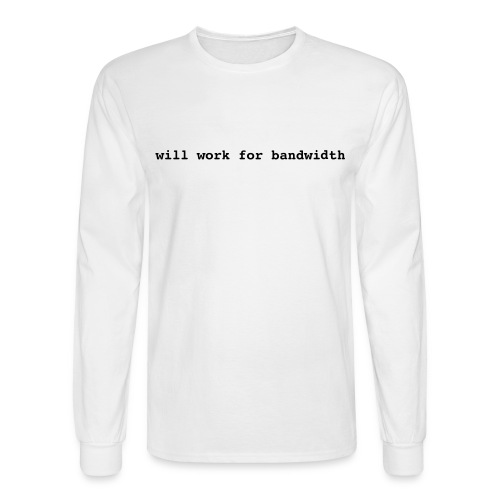 Bandwith - Men's Long Sleeve T-Shirt